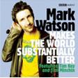 Mark Watson Audio CD Substantially Better Series 1