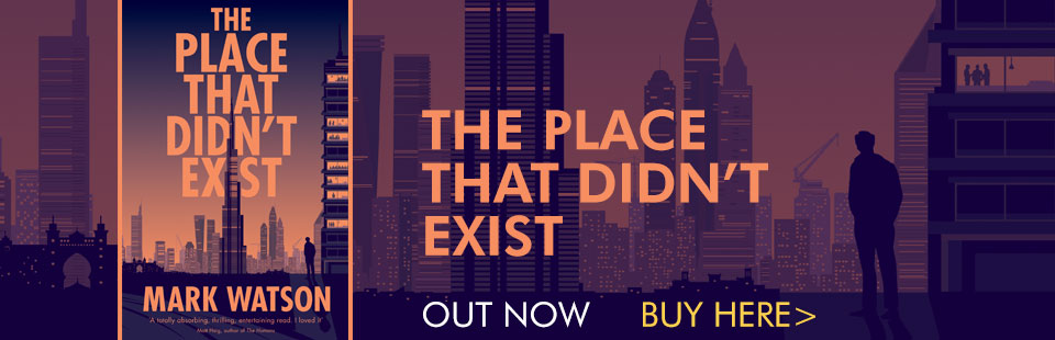 The Place That Didn't Exist - Mark Watson